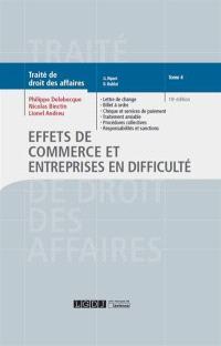 Traité de droit des affaires. Volume 4, Effets de commerce et entreprises en difficulté