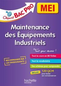 Bac pro MEI, maintenance des équipements industriels, 2de, 1re, terminale