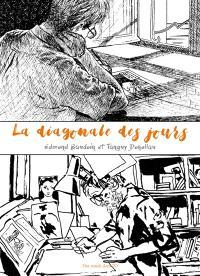 La diagonale des jours : correspondance en bande dessinée