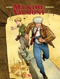 Maxime Valmont. Volume 2