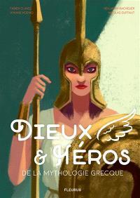 Dieux & héros de la mythologie grecque