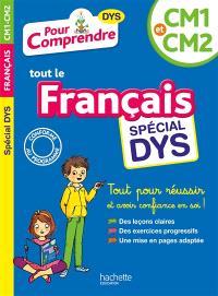Pour comprendre tout le français, CM1 et CM2 : spécial dys