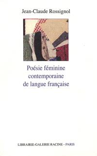 Poésie féminine contemporaine de la langue française