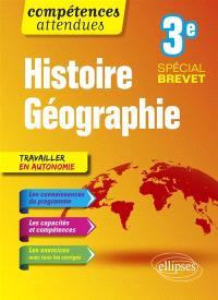 Histoire géographie 3e : spécial brevet