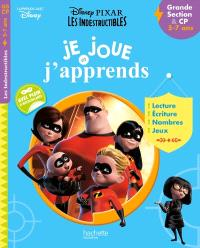 Les Indestructibles : je joue et j'apprends : grande section, 5-6 ans