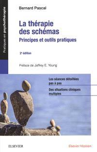 La thérapie des schémas : principes et outils pratiques