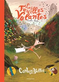 Contes de la vallée. Volume 1, Les feuilles volantes