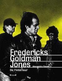 Fredericks Goldman Jones : de l'intérieur