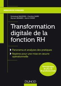 Transformation digitale de la fonction RH : panorama et analyse des pratiques, repères pour une mise en oeuvre opérationnelle