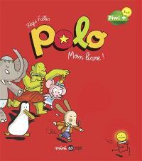 Polo. Volume 3, Mon livre !