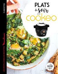 Plats du soir avec Cookeo : 75 recettes
