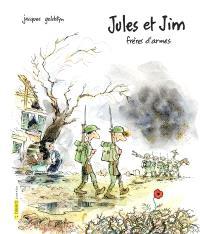 Jules et Jim, frères d'armes