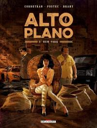 Alto plano. Volume 3, New York