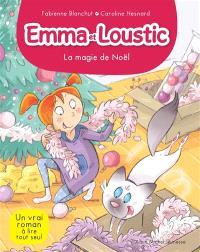 Emma et Loustic. Volume 8, La magie de Noël