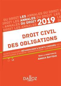 Droit civil des obligations : méthodologie & sujets corrigés : 2019