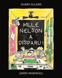 Mlle Nelson a disparu !