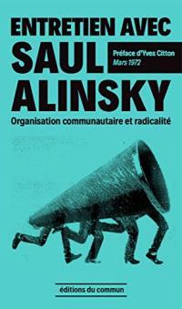 Entretien avec Saul Alinsky : organisation communautaire et radicalité