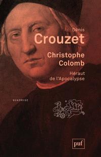 Christophe Colomb : héraut de l'apocalypse