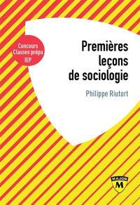 Premières leçons de sociologie : IEP, classes prépa, licence