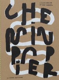Chemin papier : l'illustration et ses marges