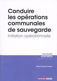 Conduire les opérations communales de sauvegarde : initiation opérationnelle