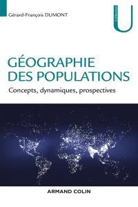 Géographie des populations : concepts, dynamiques, prospectives