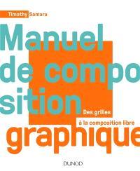 Manuel de composition graphique : des grilles à la composition libre