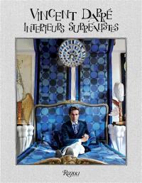 Vincent Darré : intérieurs surréalistes