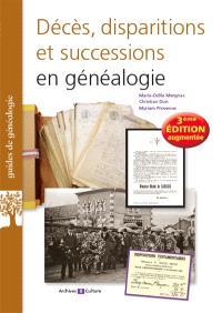 Décès, disparitions et successions en généalogie : les basiques de la généalogie