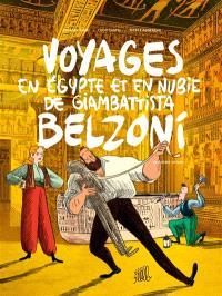 Voyages en Egypte et en Nubie de Giambattista Belzoni. Volume 2, Deuxième voyage