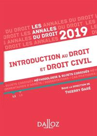 Introduction au droit et droit civil : méthologie & sujets corrigés : 2019