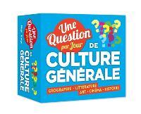 Une question de culture générale par jour : géographie, littérature, art, cinéma, histoire