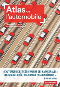 Atlas de l'automobile : mondialisation et nouveaux horizons
