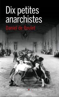 Dix petites anarchistes