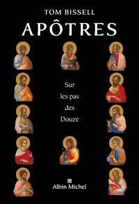 Apôtres : sur les pas des douze