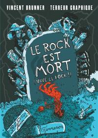 Le rock est mort (vive le rock !)