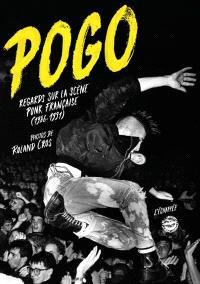 Pogo : regards sur la scène punk française (1986-1991)