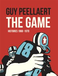 The game : histoires 1968-1970