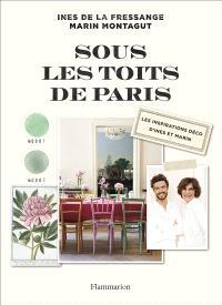 Sous les toits de Paris : les inspirations déco d'Inès et Marin