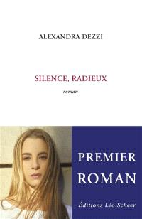 Silence, radieux