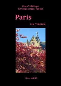 Paris : ma romance