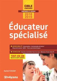 Educateur spécialisé : tout-en-un : concours 2018-2019