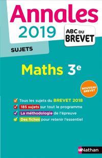 Maths 3e : annales 2019, sujets : nouveau brevet