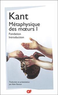 Métaphysique des moeurs. Volume 1