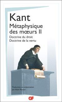 Métaphysique des moeurs. Volume 2