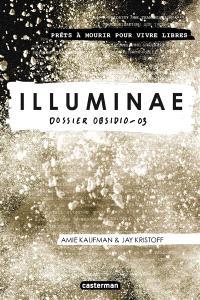 Illuminae. Volume 3, Dossier Obsidio