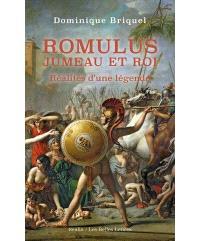 Romulus, jumeau et roi : réalités d'une légende