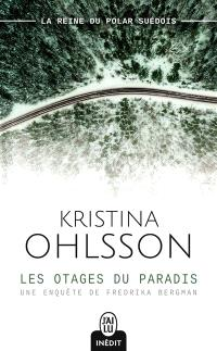 Une enquête de Fredrika Bergman, Les otages du paradis