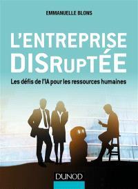 L'entreprise disruptée : les défis de l'IA pour les ressources humaines