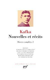 Oeuvres complètes. Volume 1, Nouvelles et récits